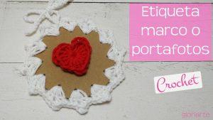 Etiqueta | Portafotos | Tarjeta de regalo de ganchillo