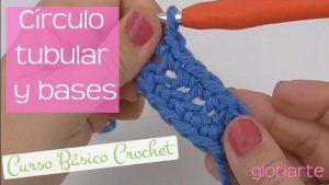 Curso crochet: círculo, tubular (redondo) y bases de crochet