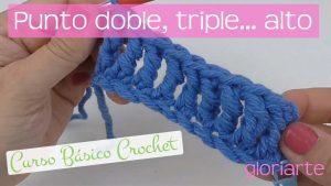 Curso crochet: punto doble alto, triple alto, cuádruple… o doble vareta, triple vareta…